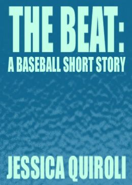 The Beat: A Baseball Short Story