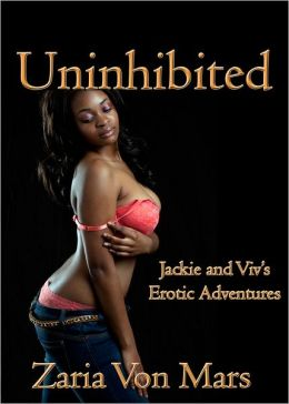 Uninhibited: Jackie And Viv's Erotic Adventures