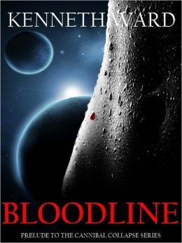 Bloodline: Prelude to the Cannibal Collapse Series