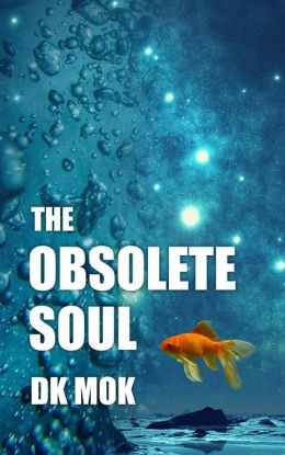 The Obsolete Soul