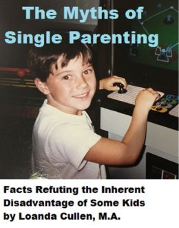 The Myths of Single Parenting