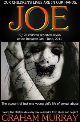 JOE - (one young girl's story of sexual abuse)