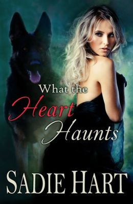 What the Heart Haunts