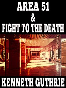 Area 51 and Fight To The Death (Two Story Pack)