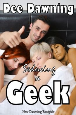 Seducing a Geek