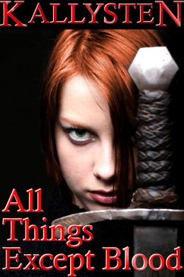 All Things Except Blood