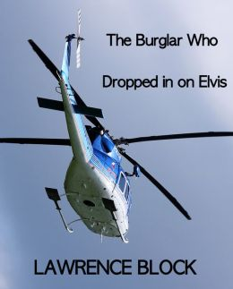 The Burglar Who Dropped In On Elvis