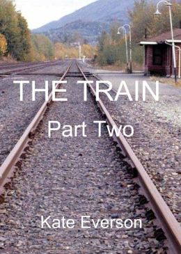 The Train: Part Two