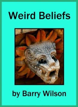 Weird Beliefs
