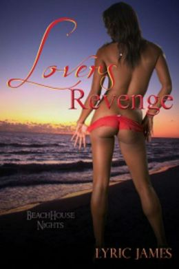 Lover's Revenge: Beach House Nights Book One
