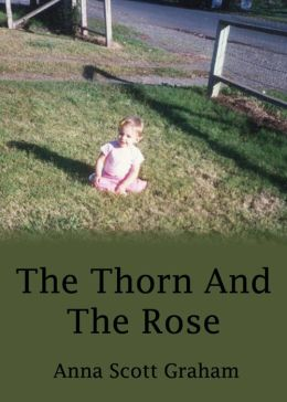 Alvin's Farm Book 2: The Thorn And The Rose