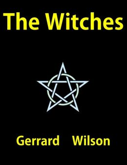 The Witches: An Extraordinary Tale (by the new Roald Dahl)