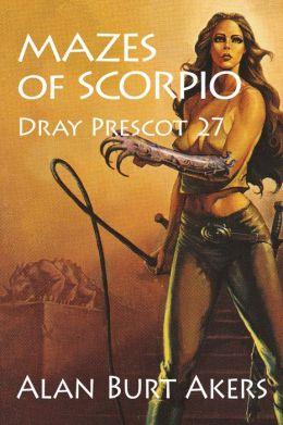 Mazes of Scorpio [Dray Prescot #27]