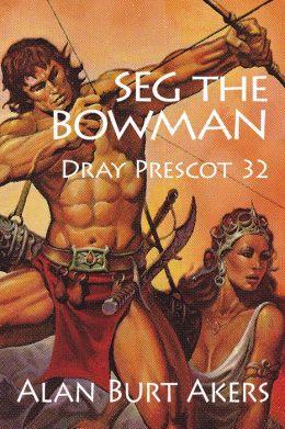 Seg the Bowman [Dray Prescot #32]