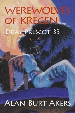 Werewolves of Kregen [Dray Prescot #33]