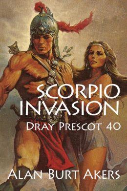 Scorpio Invasion [Dray Prescot #40]