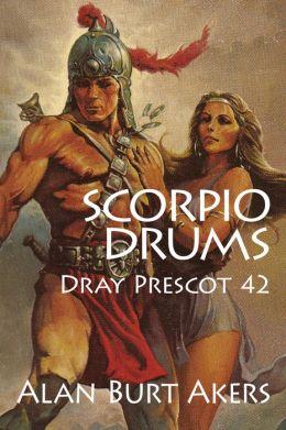 Scorpio Drums [Dray Prescot #42]