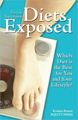 The Life You Choose: Diets Exposed