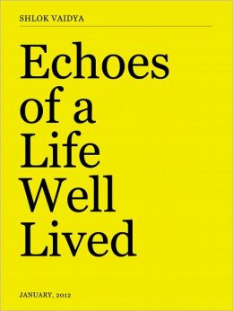 Echoes of a Life Well Lived