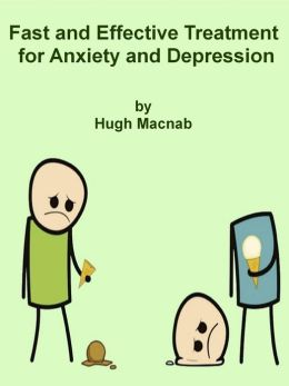 Fast and effective treatment for anxiety or depression