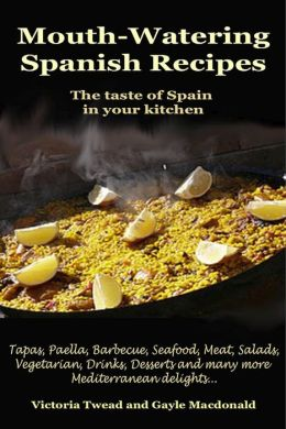 Mouth-Watering Spanish Recipes