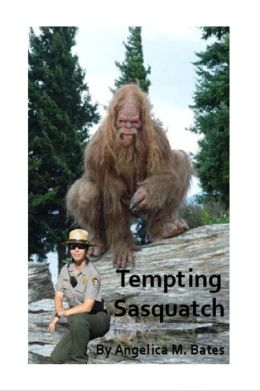 Tempting Sasquatch
