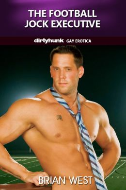 The Football Jock Executive (Dirtyhunk Gay Erotica)