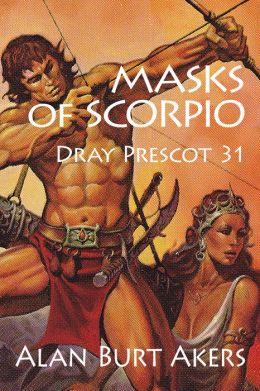 Masks of Scorpio [Dray Prescot #31]
