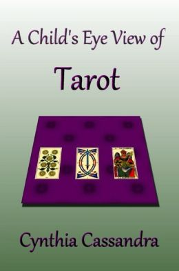 A Child's Eye View of Tarot