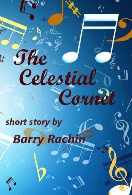 The Celestial Cornet