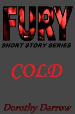 Cold (Fury Short Story Series)
