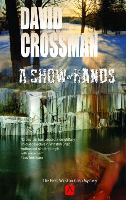 A Show of Hands: the first Winston Crisp mystery