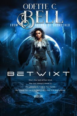 The Betwixt Book One