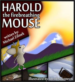 Harold the Fire Breathing Mouse