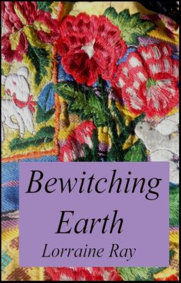 Bewitching Earth