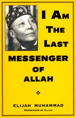 I Am The Last Messenger of Allah