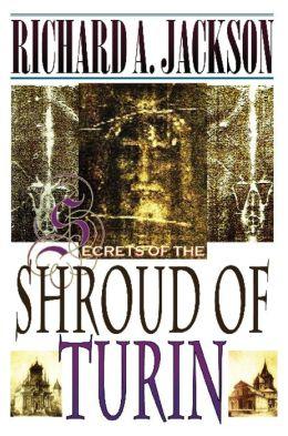 Secrets of the Shroud of Turin