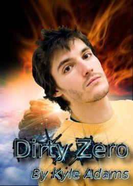 Dirty Zero