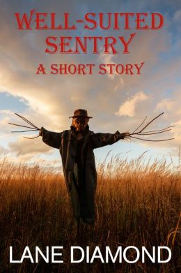 Well-Suited Sentry: A Short Story