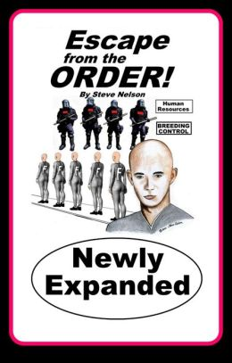 Escape from the Order!