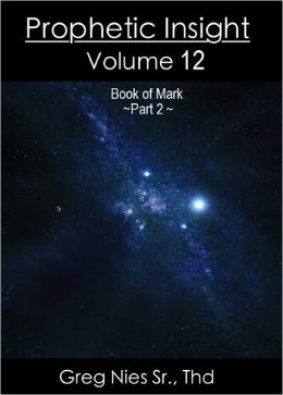 Prophetic Insight Volume 12