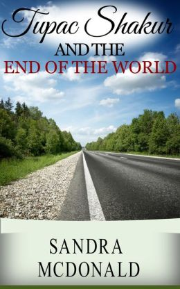 Tupac Shakur and the End of the World