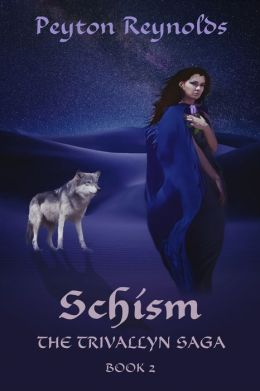 Schism: Book 2 of the Trivallyn Saga