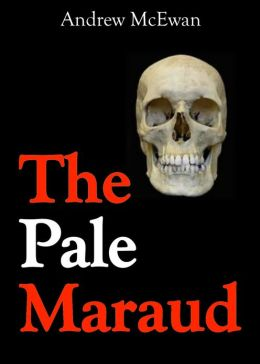The Pale Maraud
