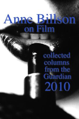 Anne Billson on Film 2010