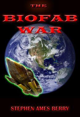 The Biofab War (Biofab 1)