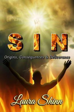 SIN: Origins, Consequences & Deliverance