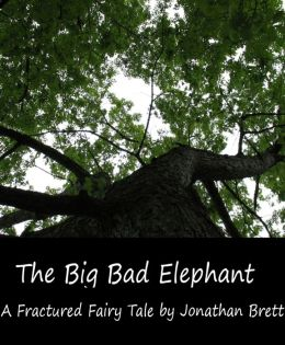 The Big Bad Elephant