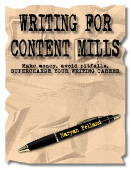 Writing for Content Mills: Power-up Your Writing Career