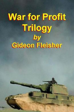 War for Profit Trilogy